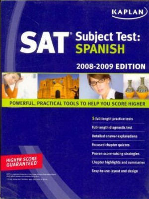 SAT Subject Test: Spanish [Edn. : 2008-09 ] This book contains the following powerful, practical tools to help you score higher: 5 full-length practice tests : 4 for the Spanish Test and 1 for the Spanish with Listening Test and Full-length diagonistic test to target areas for score improvement.