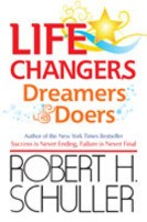 Life Changers : Dreamers and Doers