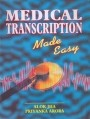 Medical Transcription Made Easy