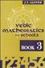 Vedic Mathematics for School Book 3