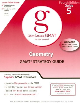 Manhattan GMAT  Geometry Strategy Guide Updated for the 12th Edition of the Official