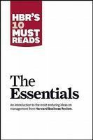 The Essentials [HBR's 10 Must Reads]