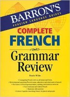 Barron's Complete French Grammar Review