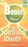 BOOST YOUR SPELLING POWER