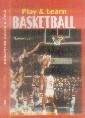 PLAY AND LEARN BASKETBALL All the experienced players, beginners, coaches and people desirable to become basketball player will get a great help through this book.