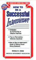 How to A Successful Interviewer