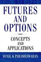 Futures And Options: Concepts And Applications utures and Options: Concepts and Applications 