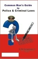 Common Man's Guide to Police & Crimal Law