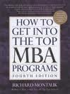 How to get into the Top MBA Programs This book features a step-by-step guide to the entire application process with in-depth advice from more than thirty admissions directors.