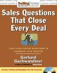 Sales Questions That Close Every Deal ( with CD-ROM )  