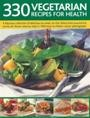 330 Vegetarian Recipes For Health