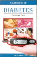A Handbook of Diabetes - Causes & Cure