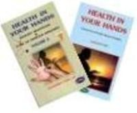 Health In Your Hands (Volume 1 & Volume 2)