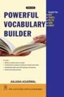 Powerful Vocabulary Builder The book is particularly recommended for those students who are appearing for various competitive examinations like SAT, IELTS, TOEFL, GRE, GMAT etc. and those who wish to enhance their communication skills.