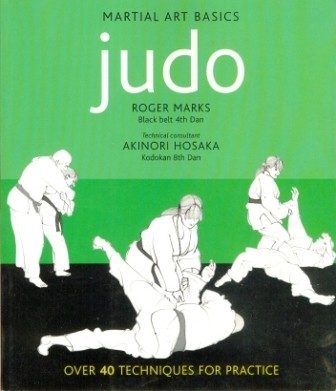 Martial Art Basics : Judo Martial Art Basics : Judo is packed with practical advice to help you learn the techniques, as well as information on judo philosophy and benefits and what to expect inside the dojo.