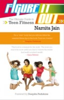 Figure It Out | The Ultimate Guide to Teen Fitness