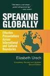 Speaking Globally Speaking Globally offers easy - to - learn techniques which you can put into action quickly.