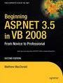 Beginning ASP.NET 3.5 in VB 2008 ASP.NET allows you to create anything from a dynamic personal website to a full scale e-commerce storefront.