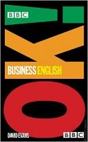 BBC OK Business English