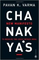 Chanakya's: New Manifesto to Resolve the Crisis within India