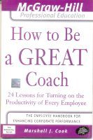 How to be Great Coach [ Book on gettingbestfrom employees ]