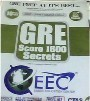 GRE SCORE 1600 – SECRETS 2008 – 2009 UPDATED  EDITION