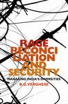 Rage, Reconciliation, Security