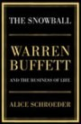 The Snowball Warren Buffett  And The Business of Life  This is the book that provides the never previously published insight into his character and life, distilling the principles and philosophies that have guided him on a path to extraordinary success and esteem.