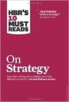 HBR`s 10 Must Reads On Strategy