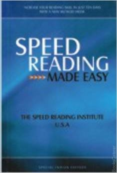 Speed Reading Made Easy This book will improve your reading speed and comprehensive witha new and easy method injust 10 days.