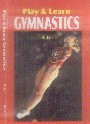 PLAY AND LEARN GYMNASTICS