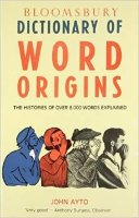 Bloomsbury Dictionary of Origins
