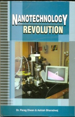 Nanotechnology Revolution By Dr. Parag Diwan Nanotechnology is often referred to as a general purpose technology.