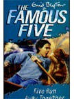 The Famous Five (3) Five Run Away Together | Enid Blyton New and contemporary cover treatment brings The Famous Five into the 21st Century, and to a whole new generation of readers!