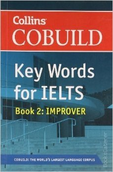 Collins Cobuild Key Words for IELTS Book - 2 Improver Students can feel confident that the Collins COBUILD Key Words for IELTS series will fully prepare them for the exam and help them achieve the score they are aiming for.