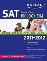 Kaplan SAT Subject Test: Biology E/M [2011-2012 Edition]