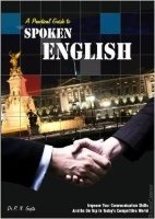 A Practical Guide To Spoken English
