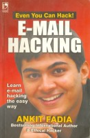 E-Mail Hacking - Even You Can Hack