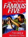 The Famous Five (11) Five Have a Wonderful Time | Enid Blyton New and contemporary cover treatment brings The Famous Five into the 21st Century, and to a whole new generation of readers!