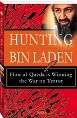 Hunting Bin Laden: How al-Qaeda is Winning the War on Terror