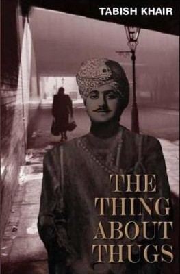 The Thing About Thugs Amir Ali leaves his village in Bihar to travel to London with an English captain, William Meadows, to whom he narrates the story of his life – the story of a murderous thug.