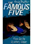 The Famous Five (13) Five Go to Mystery Moor | Enid Blyton New and contemporary cover treatment brings The Famous Five into the 21st Century, and to a whole new generation of readers!