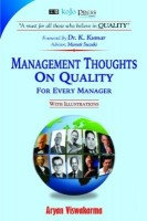 Management Thoughts on Quality for Every Manager