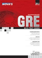 Nova's GRE  Math Prep Course - 2011 Edition
