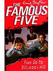 The Famous Five (16) Five go to Billycock Hill  | Enid Blyton New and contemporary cover treatment brings The Famous Five into the 21st Century, and to a whole new generation of readers!