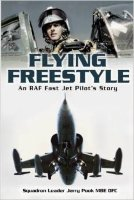 Flying Freestyle : An Raf Fast Jet Pilot's Story