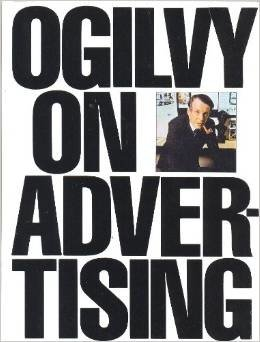 Ogilvy On Advertising This book is a comprehensive guide on all the facets of advertising.
