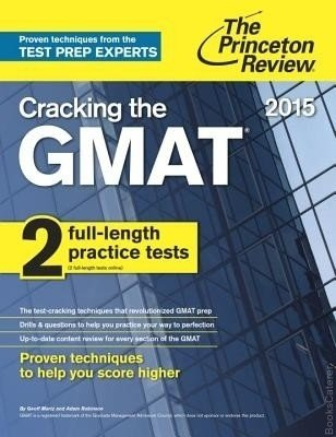 Cracking the GMAT with 2 Practice Tests, 2015