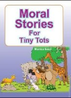 Moral Stories For Tiny Tots