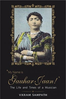 "My Name is Gauhar Jaan ""My 